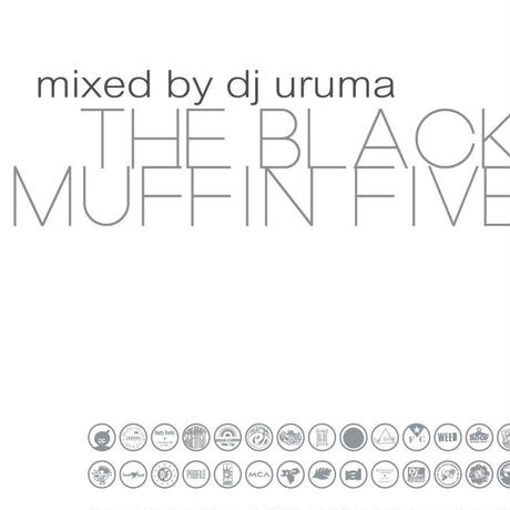 """BLACKMUFFIN Vol.5"" Mixed by DJ URUMA"