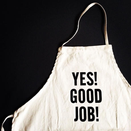 "DRESSSEN ADULT APRON #21 ""YES! GOOD JOB!"""