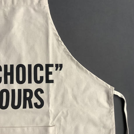 """DRESSSEN ADULT APRON #90   THE """"CHOICE"""" IS YOURS"""