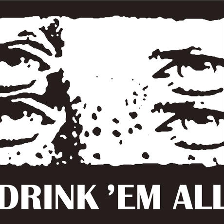 DRINK'EM ALL x MEZLAD PSYZYE [4EYED] T-shirts