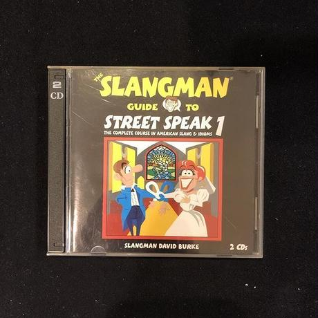 The Slangman Guide to Street Speak 1: The Complete Course in American Slang & Idioms (CD)