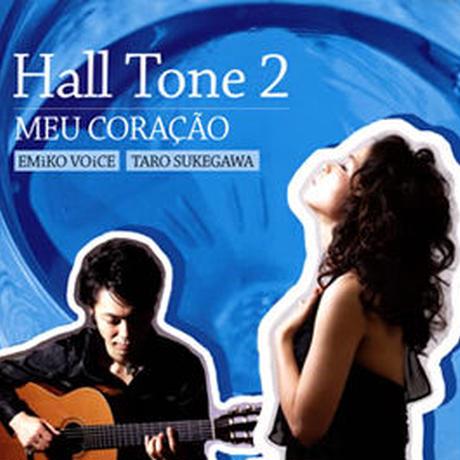"""CD """"Hall  Tone 2""""/メヲコラソン2012"""