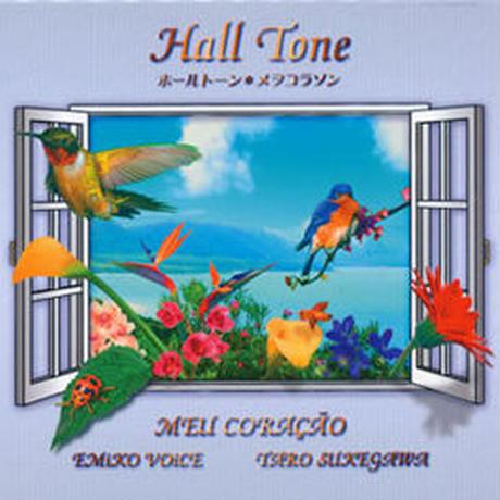 """CD""""Hall  Tone""""/メヲコラソン2008"""