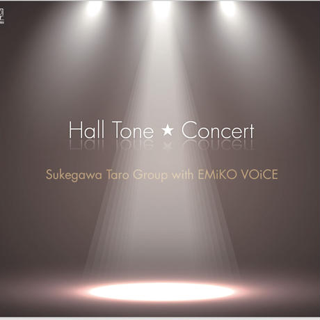 """CD""""Hall Tone Concert"""" /メヲコラソン2018"""
