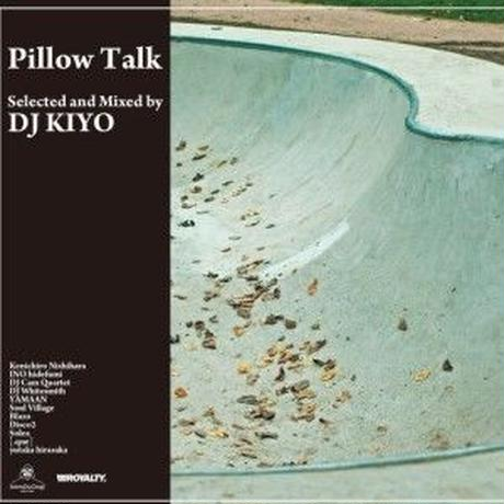 DJ KIYO / PILLOW TALK