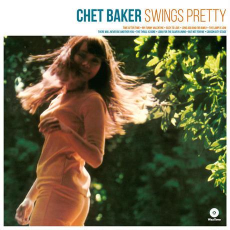 チェット・ベイカーChet Baker – Swings Pretty アナログLPレコード輸入盤