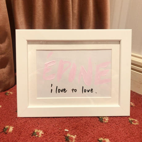 """ÉPINE "" I love to love. ART"