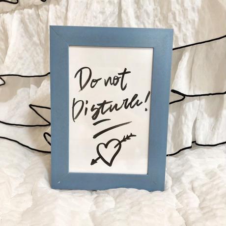 """""""Do not Disturb"""" ART"""