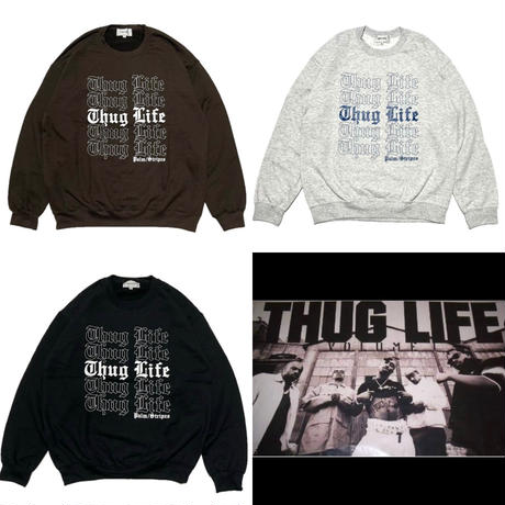 THANK YOU THUG LIFE CREW   by  PALM/STRIPES
