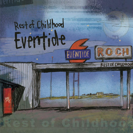 "Rest of Childhood EP ""Eventide"" / 2nd Press"