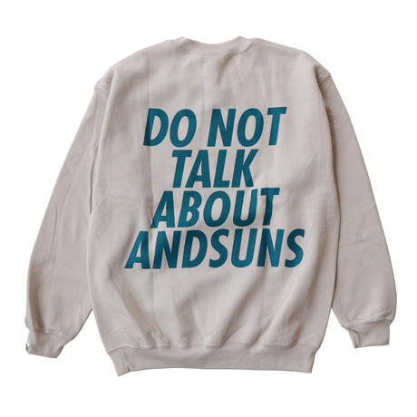DO NOT TALK CREWNECK