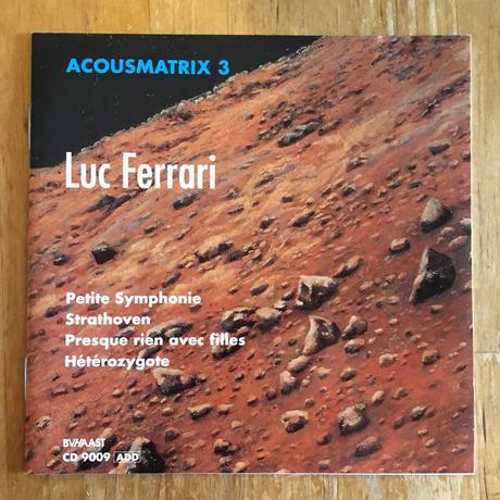リュック・フェラーリ Luck ferrari ACOUSMATRIX 3(CD)