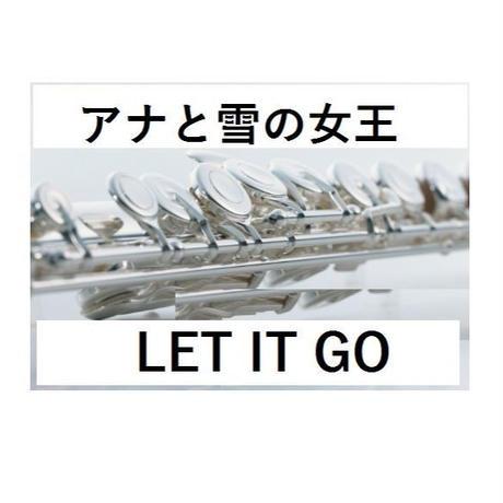 【フルート楽譜】LET IT GO~アナと雪の女王(ありのままで)(フルートピアノ伴奏)