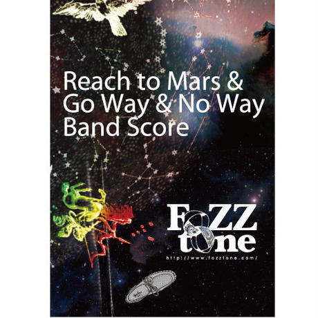 Reach to Mars & Go Way & No Way Band Score