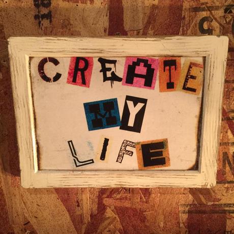 "Wall Mini Frame ""CREATE MY LIFE"""