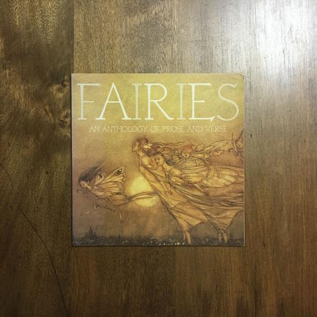 「FAIRIES AN ANTHOLOGY OF PROSE AND VERSE」ラッカム、デュラック他