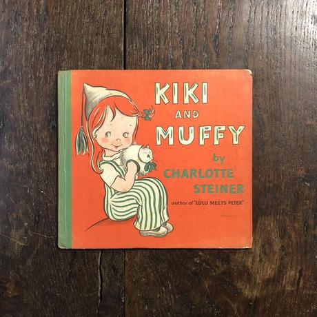 「KIKI AND MUFFY」Charlotte Steiner(シャーロット・スタイナー)
