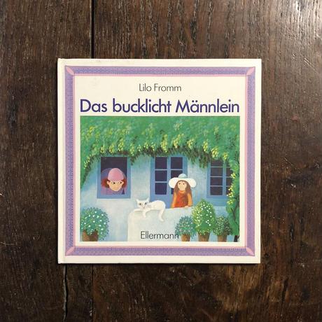 「Das bucklicht Mannlein」Lilo Fromm(リロ・フロム)