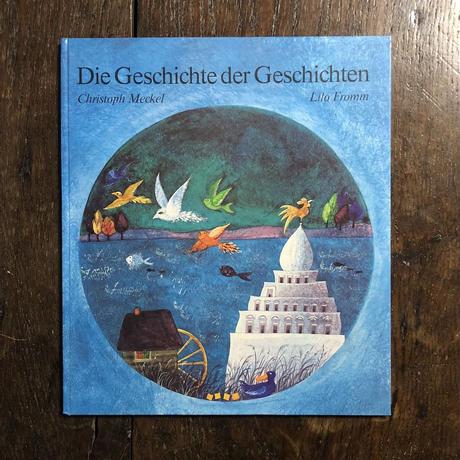 「Die Geschichte der Geschichten」Christoph Meckel Lili Fromm(リロ・フロム)