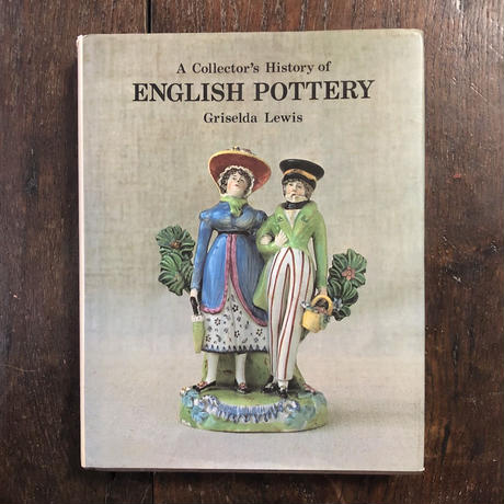 「ENGLISH POTTERY」Griselda Lewis
