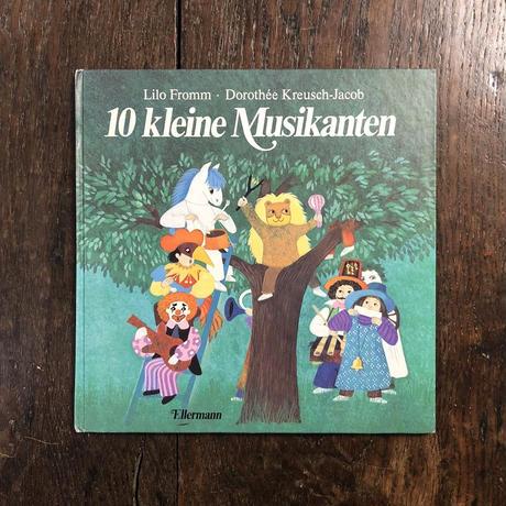 「10 kleine Musikanten」Lilo Fromm(リロ・フロム) Dorothee Kreusch-Jacob