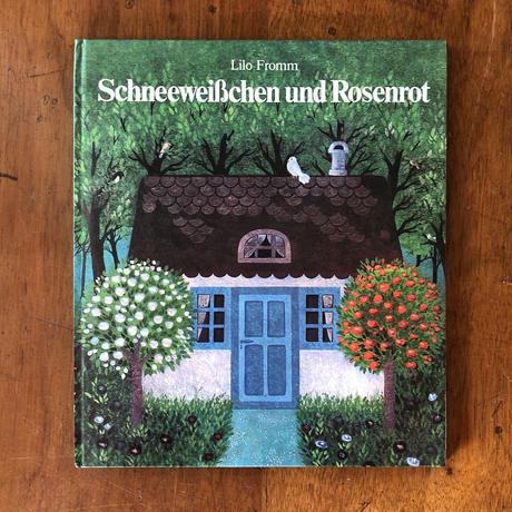 「Schneeweisschen und Rosenrot」Lilo Fromm(リロ・フロム)