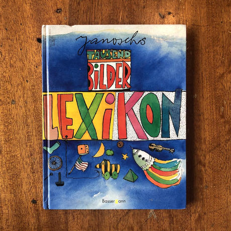 「TAUSEND BILDER LEXIKON(ヤーノシュの1000の絵の百科事典)」Janosch(ヤーノシュ)