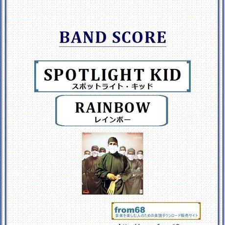 レインボー(RAINBOW)  / スポットライト・キッド(SPOTLIGHT KID) バンド・スコア(TAB譜)  楽譜