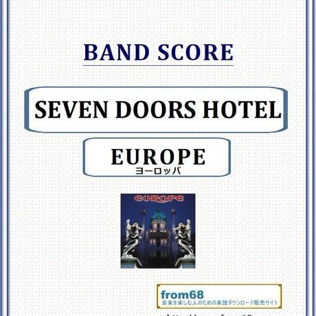 ヨーロッパ(EUROPE)  / SEVEN DOORS HOTEL (セブン・ドアーズ・ホテル)  バンド・スコア(TAB譜) 楽譜