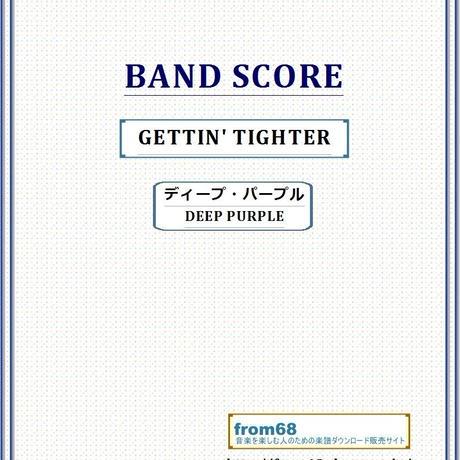 ディープ・パープル(DEEP PURPLE)  / GETTIN' TIGHTER   バンド・スコア(TAB譜)