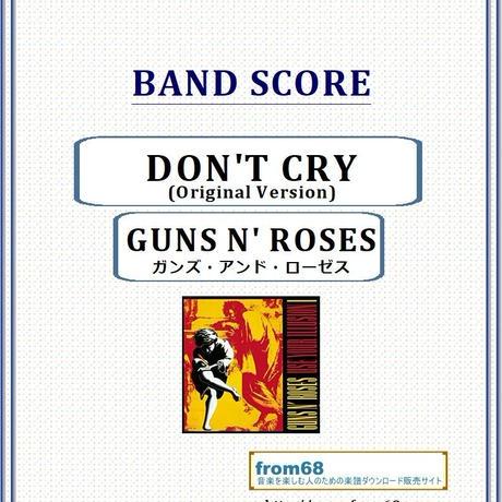 ガンズ・アンド・ローゼス(GUNS N' ROSES)  / DON'T CRY (Original) バンド・スコア(TAB譜) 楽譜