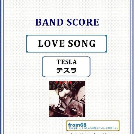 テスラ(TESLA) / LOVE SONG  バンド・スコア(TAB譜) 楽譜