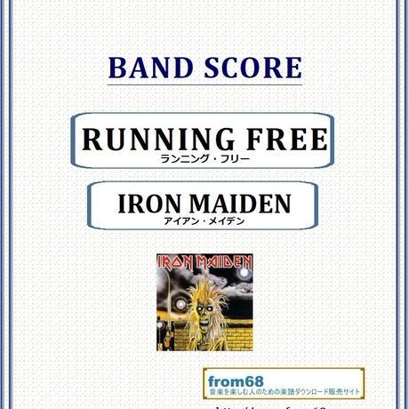 アイアン・メイデン (IRON MAIDEN) / ランニング・フリー(RUNNING FREE) バンド・スコア(TAB譜) 楽譜