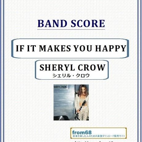 シェリル・クロウ(SHERYL CROW) / IF IT MAKES YOU HAPPY バンド・スコア(TAB譜) 楽譜