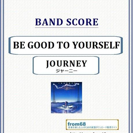 ジャーニー(JOURNEY)  / BE GOOD TO YOURSELF バンド・スコア(TAB譜) 楽譜