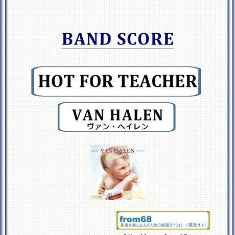 ヴァン・ヘイレン(VAN HALEN) / HOT FOR TEACHER バンド・スコア(TAB譜) 楽譜