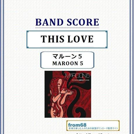 マルーン5(MAROON 5) / THIS LOVE バンド・スコア(TAB譜) 楽譜