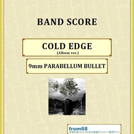 9mm PARABELLUM BULLET / COLD EDGE(Album ver.) バンド・スコア(TAB譜) 楽譜