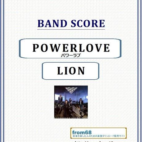 LION (ライオン) / POWERLOVE(パワーラブ) バンド・スコア(TAB譜) 楽譜