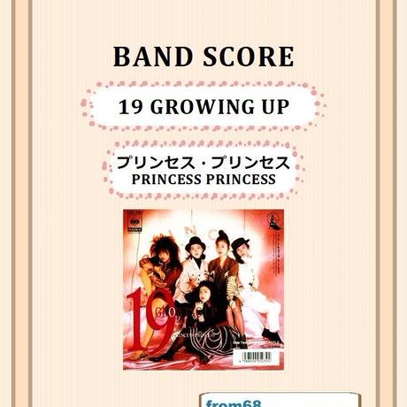 プリンセス・プリンセス(PRINCESS PRINCESS) / 19 GROWING UPバンド・スコア(TAB譜) 楽譜