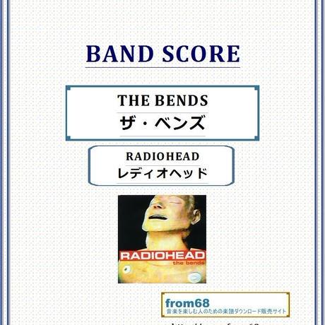 レディオヘッド(RADIOHEAD) / THE BENDS (ザ・ベンズ) バンド・スコア(TAB譜) 楽譜