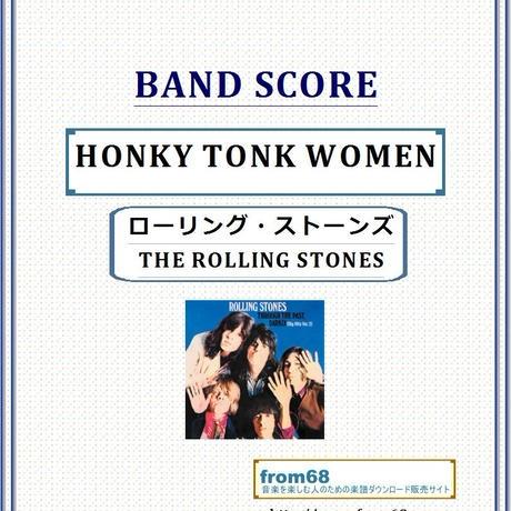 ローリング・ストーンズ (THE ROLLING STONES)  / ホンキー・トンク・ウィメン (HONKY TONK WOMEN)   バンド・スコア(TAB譜) 楽譜