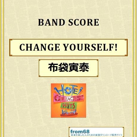 布袋寅泰 / CHANGE YOURSELF! バンド・スコア (TAB譜) 楽譜