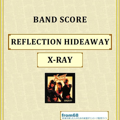 X-RAY / REFLECTION HIDEAWAY バンド・スコア(TAB譜) 楽譜