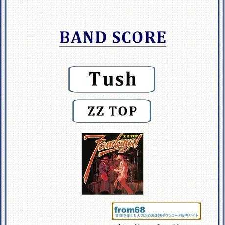 ZZ TOP (ZZトップ)  / Tush  バンド・スコア(TAB譜)  楽譜
