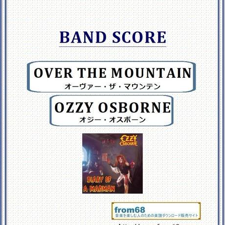 オジー・オスボーン( OZZY OSBOURNE) / OVER THE MOUNTAIN バンド・スコア(TAB譜)  楽譜