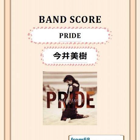 今井美樹  / PRIDE  バンド・スコア(TAB譜)  楽譜