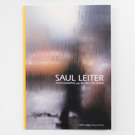 Saul Leiter『PHOTOGRAPHS and WORKS ON PAPER』