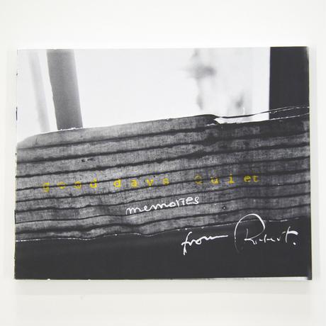 Robert Frank 『Good days Quiet』