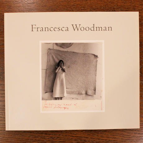 Francesca Woodman『I'm trying my hand at Fashion Photography』